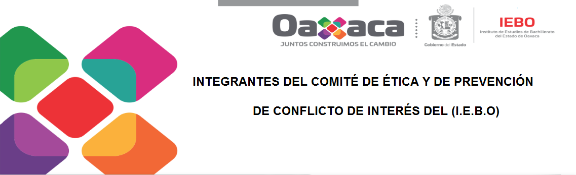 Integrantes del comité de ética y de prevención de conflicto de interés del (I.E.B.O)