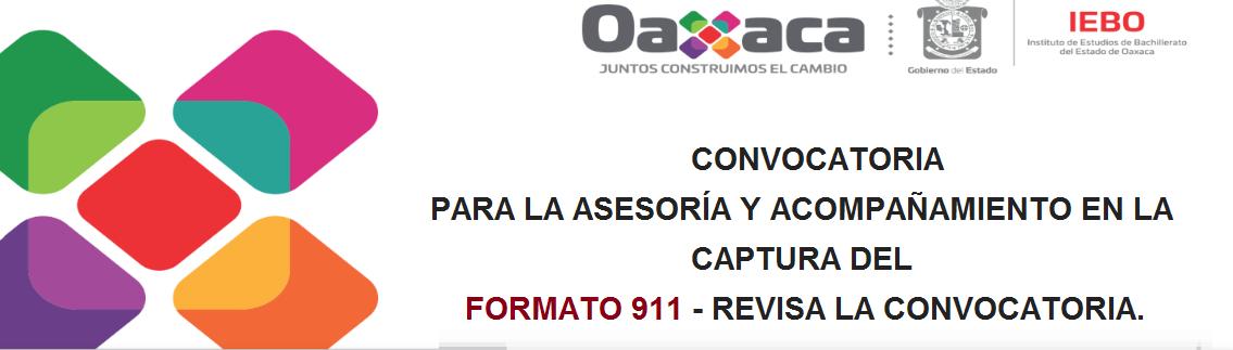 ASESORÍA Y ACOMPAÑAMIENTO EN LA CAPTURA DEL FORMATO 911 – REVISA LA CONVOCATORIA.