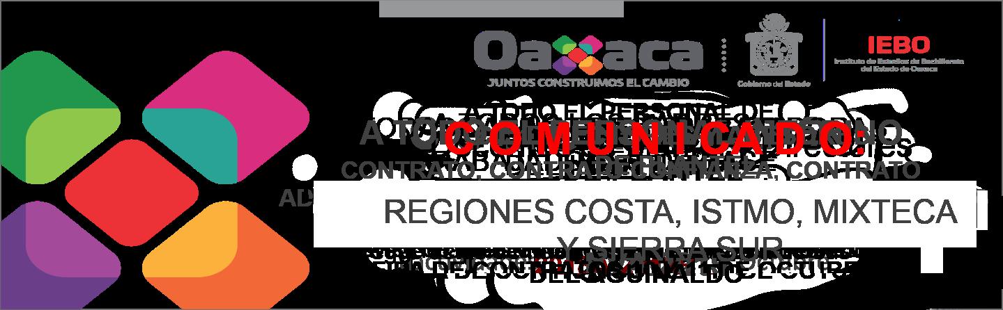 COMUNICADO A LAS REGIONES COSTA, ISTMO, MIXTECA Y SIERRA SUR