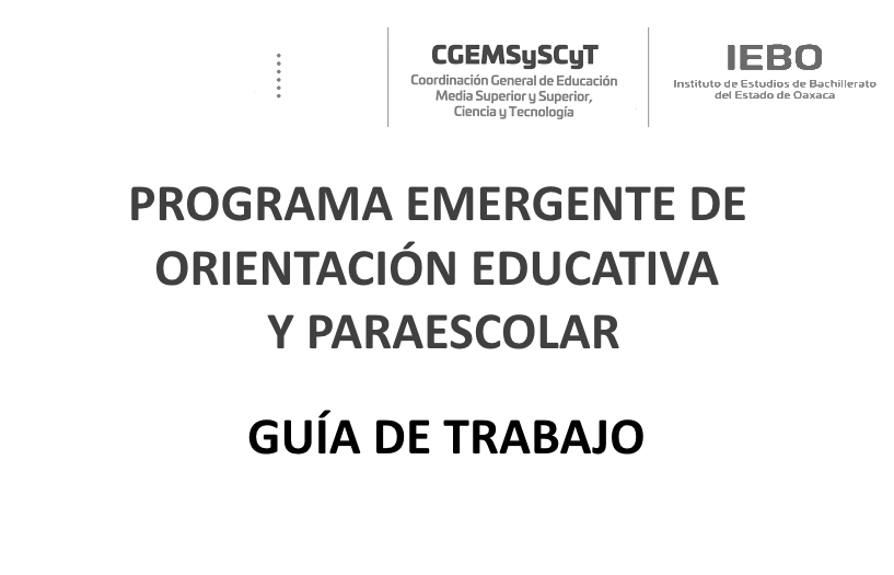 Programa Emergente de Orientación Educativa y Paraescolar- Guía de Trabajo
