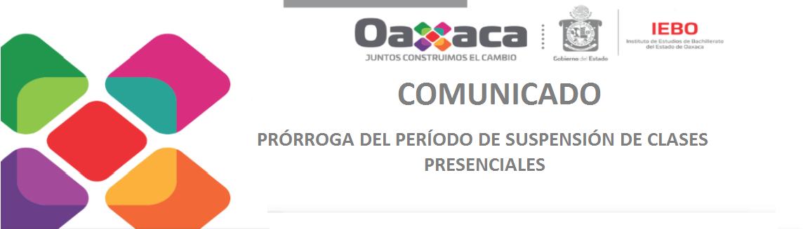 PRÓRROGA DEL PERÍODO DE SUSPENSIÓN DE CLASES PRESENCIALES