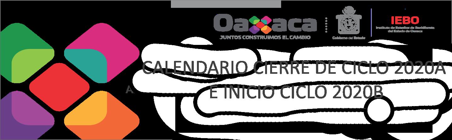 CALENDARIO CIERRE DE CICLO 2020A E INICIO CICLO 2020B