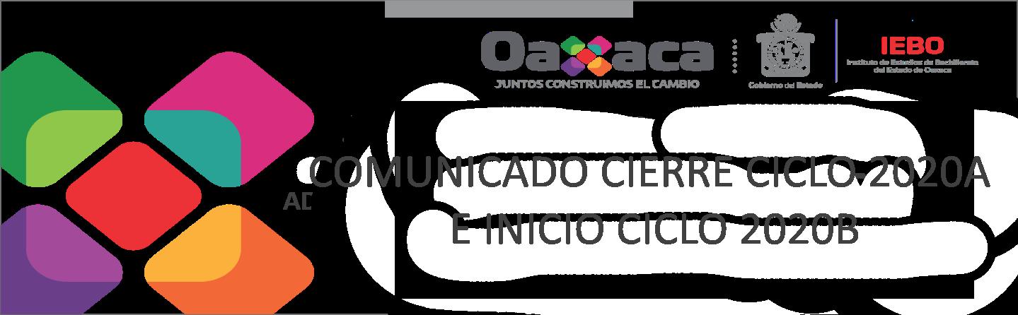 COMUNICADO CIERRE CICLO 2020A E INICIO CICLO 2020B