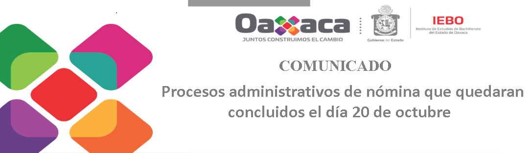 Procesos administrativos de nómina que quedarán concluidos el día 20 de octubre