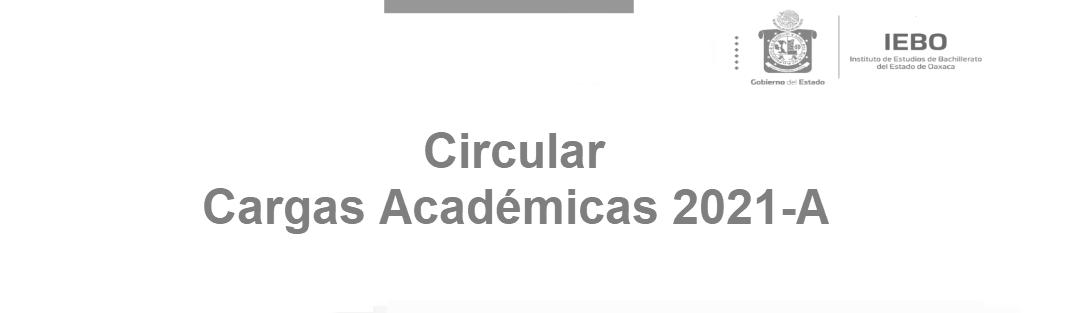 Circular Cargas Académicas 2021-A