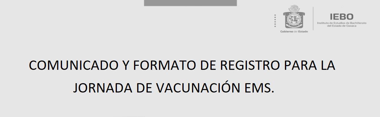 FORMATO DE REGISTRO PARA LA JORNADA DE VACUNACIÓN EMS.