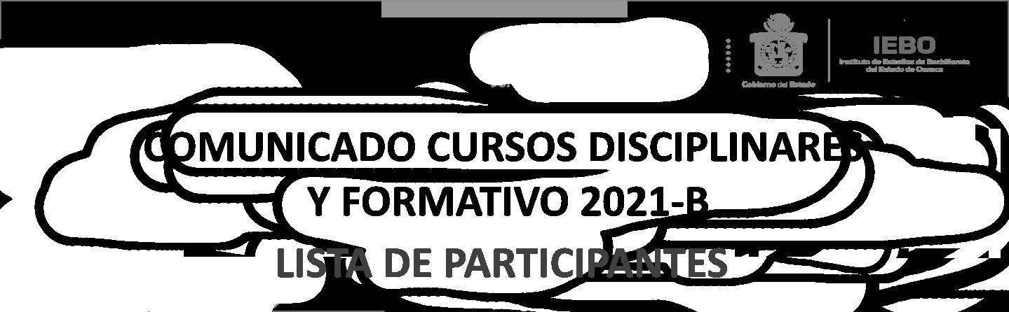 COMUNICADO CURSOS DISCIPLINARES Y FORMATIVO 2021-B