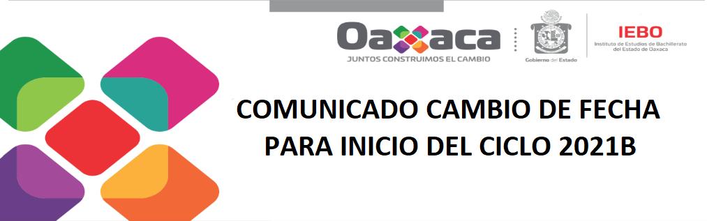 COMUNICADO CAMBIO DE FECHA PARA INICIO DEL CICLO 2021B