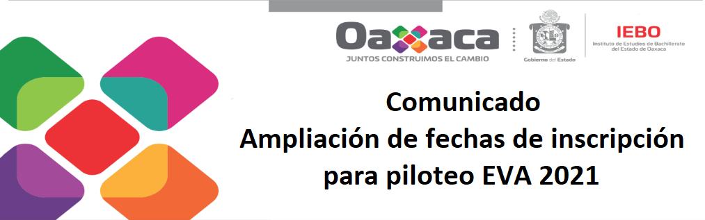 Comunicado: Ampliación de fechas de inscripción  para piloteo EVA 2021