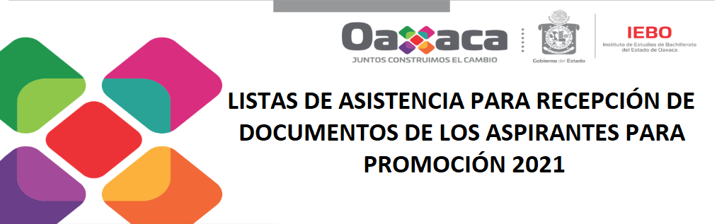 LISTAS DE ASISTENCIA PARA RECEPCIÓN DE DOCUMENTOS DE LOS ASPIRANTES PARA PROMOCIÓN 2021