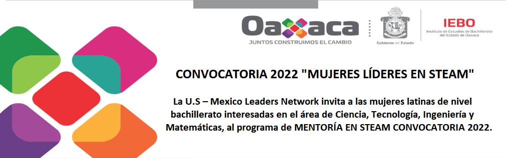 """CONVOCATORIA 2022 """"MUJERES LÍDERES EN STEAM"""""""